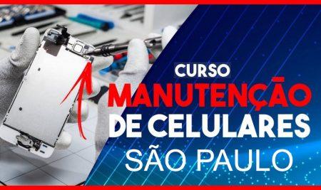 Curso de Manutenção em Celular em São Paulo – SP