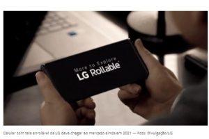 LG revelou um celular com tela enrolável durante a feira de tecnologia CES 2021